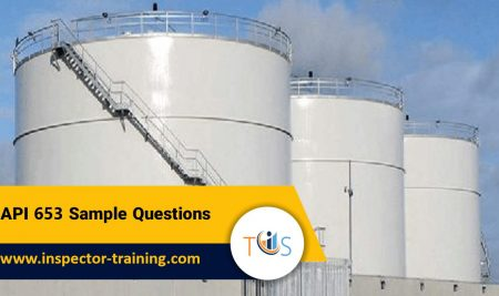 API 653 Sample Questions   Free Practice Test