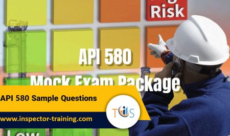 API 580 Sample Questions   Free Practice Test