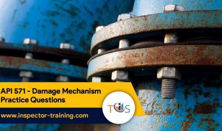 API 571-  Damage Mechanism Practice Questions